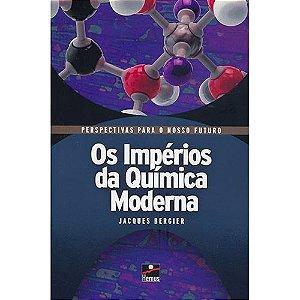 IMPERIOS DA QUIMICA MODERNA (OS)
