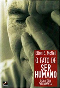 FATO DE SER HUMANO (O) - PSICOLOGIA EXPERIMENTAL