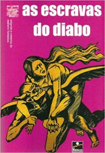 ESCRAVAS DO DIABO (AS)