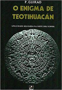 ENIGMA DE TEOTIHUACAN (O)
