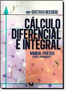 CALCULO DIFERENCIAL E INTEGRAL - MANUAL PRATICO
