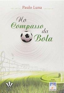 NO COMPASSO DA BOLA