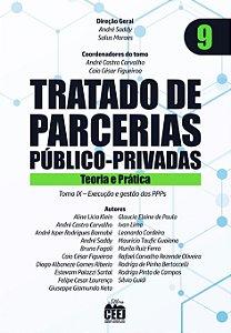 Tratado de PPP - Vol. 9 – Execução e gestão das PPPs