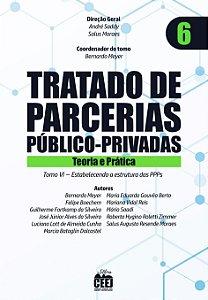 Tratado de PPP - Vol. 6 – Estabelecendo a estrutura das PPPs