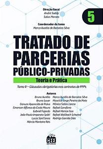 Tratado de PPP - Vol. 5 – Cláusulas obrigatórias contratos
