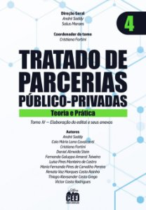Tratado de PPP - Vol. 4 – Elaboração do edital e seus anexos