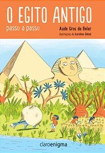 O Egito antigo passo a passo