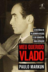Meu querido Vlado
