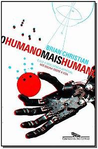 Humano Mais Humano, O