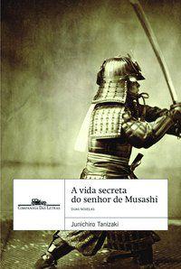 A vida secreta do Senhor de Musashi e Kuzu