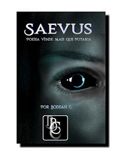 Saevus - Poesia Vende Mais Que Putaria