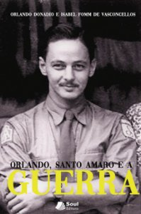 Orlando, Santo Amaro e a Guerra