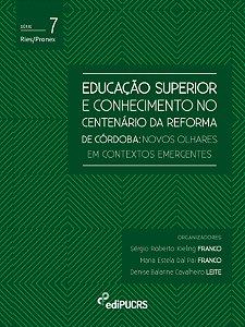 Educação superior e conhecimento no centenário da reforma