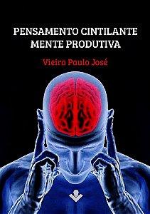 Pensamento cintilante, mente produtiva