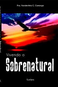 Vivendo o Sobrenatural
