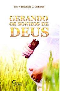 Gerando os Sonhos de Deus