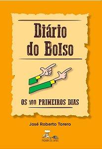 Diário do Bolso - Os 100 primeiros dias