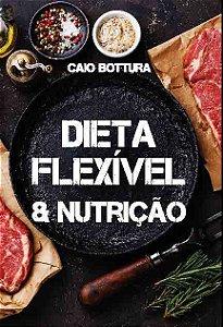 Dieta Flexivel e Nutricao