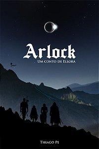 Arlock - um conto de Ellora