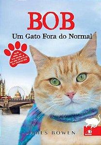 Bob - Um Gato Fora Do Normal (Com Fotos Coloridas Do Best-Se