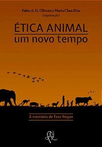 Ética animal: um novo tempo (bolso)