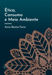 Ética, Consumo e Meio Ambiente (bolso)