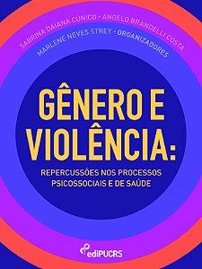 Gênero e violência: repercussões nos processos psicossociais