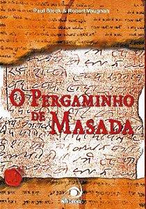 Pergaminho De Massada, O A Historia Dos Novos Apostolos