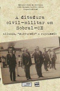 A ditadura civil-militar em Sobral-CE
