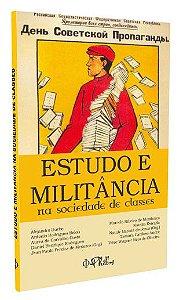ESTUDO E MILITÂNCIA NA SOCIEDADE DE CLASSES