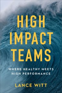 High-Impact Teams