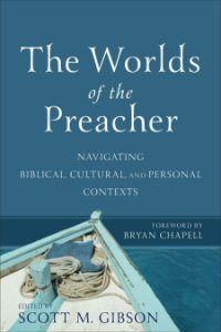 Worlds of the Preacher
