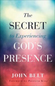 Secret to Experiencing God's Presence