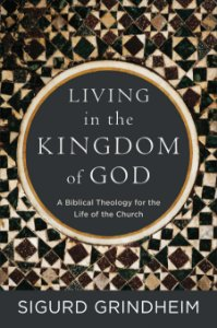 Living in the Kingdom of God