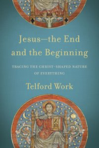 Jesus—the End and the Beginning