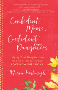 Confident Moms, Confident Daughters