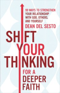 Shift Your Thinking for a Deeper Faith