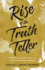 Rise of the Truth Teller