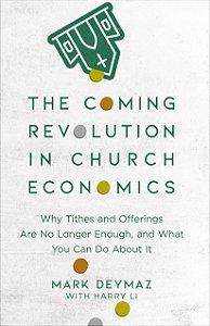 Coming Revolution in Church Economics