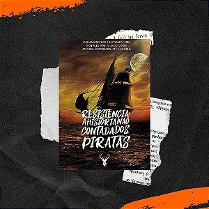 Resistência, a História não contada dos Piratas
