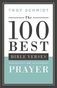 100 Best Bible Verses on Prayer