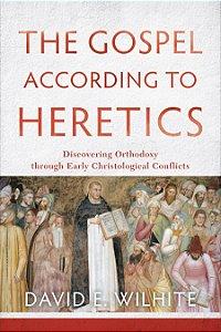 Gospel according to Heretics