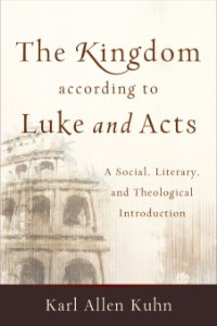 Kingdom according to Luke and Acts