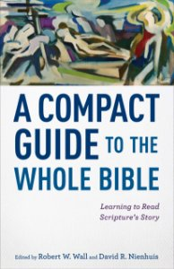 Compact Guide to the Whole Bible