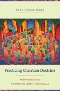 Practicing Christian Doctrine
