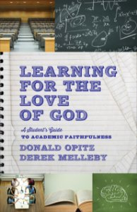 Learning for the Love of God