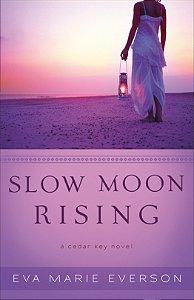 Slow Moon Rising