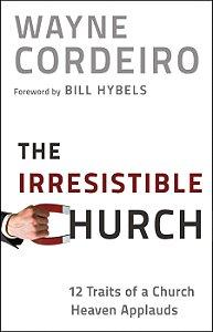 Irresistible Church