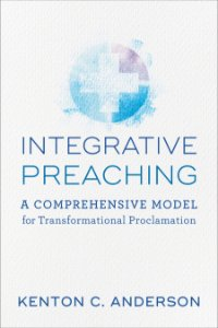 Integrative Preaching