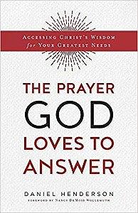 Prayer God Loves to Answer